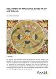 Das Zeitalter der Renaissance: Europa im Auf- und Umbruch