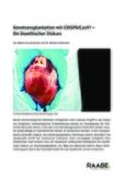 Xenotransplantation mit CRISPR/Cas9?