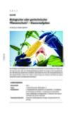 Biologischer oder gentechnischer Pflanzenschutz?