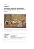 Divertimento-Spielsatz zu Kompositionen des zehnjährigen Mozart