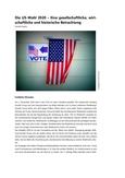 Die US-Wahl 2020 gesellschaftlich, wirtschaftlich und historisch betrachten