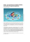 Novelle des JuSchG: Kinder- und Jugendschutz im digitalen Zeitalter