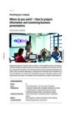 Convincing business presentations