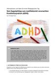 Vom Zappelphilipp zum multifaktoriell verursachten Krankheitssyndrom (ADHS)