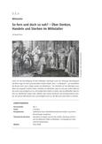 Wie dunkel war das Mittelalter wirklich?