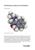 Die Wirkung von Lidocain und Tetrodotoxin