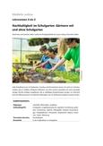 Gärtnern mit und ohne Schulgarten