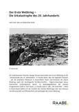 Der Erste Weltkrieg – Die Urkatastrophe des 20. Jahrhunderts